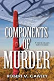 Components of Murder, Bob Cawley, 1610091213