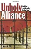 Unholy Alliance, Marc H. Ellis, 0800630807