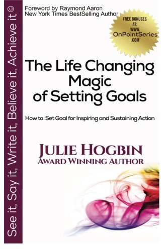 Read Online The Life Changing Magic of Setting Goals: How to Set Goals for Inspiring and Sustaining Action PDF