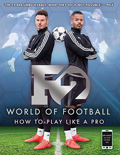 F2 World of Football: How to Play Like a - F2 Sports