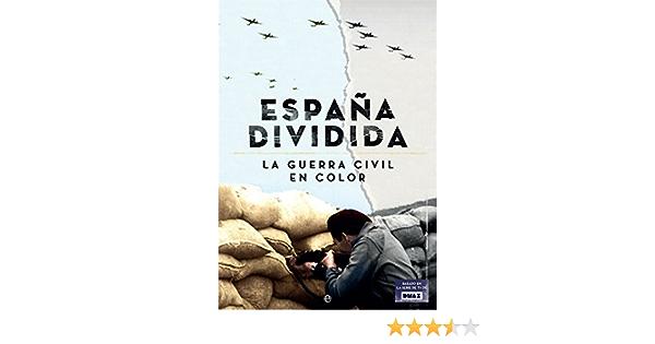 La España dividida: Amazon.es: Lucas Giralt, Manuel, Escribano i Royo, Francesc: Libros