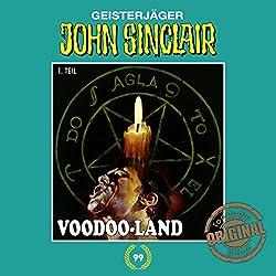 Voodoo-Land 1 (John Sinclair - Tonstudio Braun Klassiker 99)