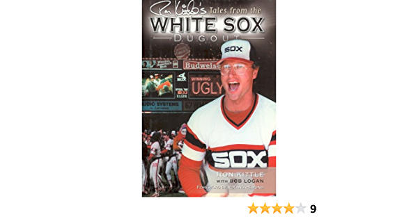 Ron Kittles Tales From The White Sox Dugout: Amazon.es ...