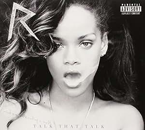 Talk That Talk [Deluxe] [Explicit]