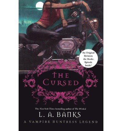 [ [ [ The Cursed (Vampire Huntress Legend) [ THE CURSED (VAMPIRE HUNTRESS LEGEND) ] By Banks, L A ( Author )Jul-10-2007 Paperback PDF
