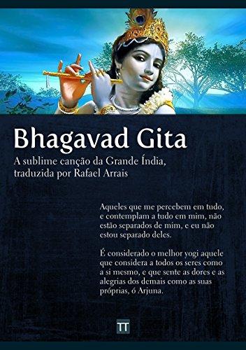 Bhagavad Gita: A sublime canção da Grande Índia (Portuguese Edition)
