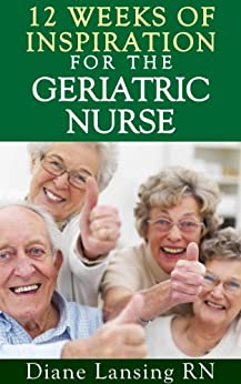 12 Weeks Inspiration Geriatric Nurse ebook product image