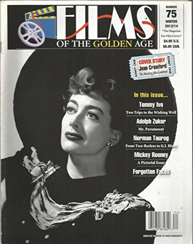 Films of the Golden Age Winter 2013 2014,Joan Crawford (Films Of The Golden Age Magazine)