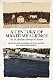 A Century of Maritime Science: The St. Andrews Biological Station