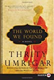 The World We Found LP, Thrity Umrigar, 0062107135
