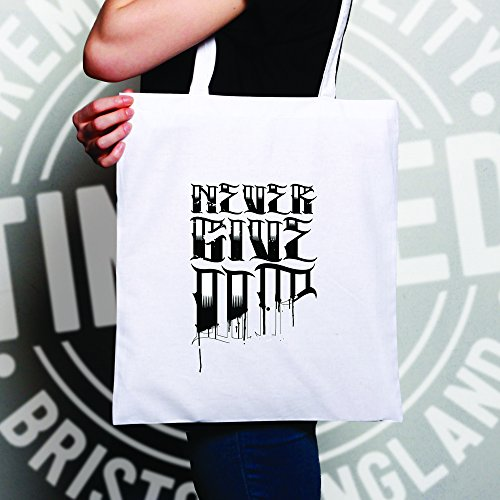 Tattoo Sac À Up Ted Tim Give And Drôle Slogan Main Never White aZwvqA