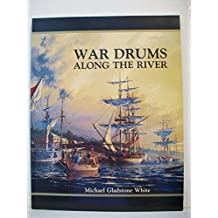 War Drums Along The River