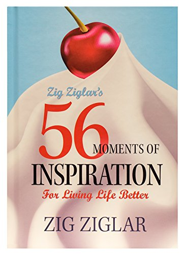56 Moments of Inspiration For Living Life Better