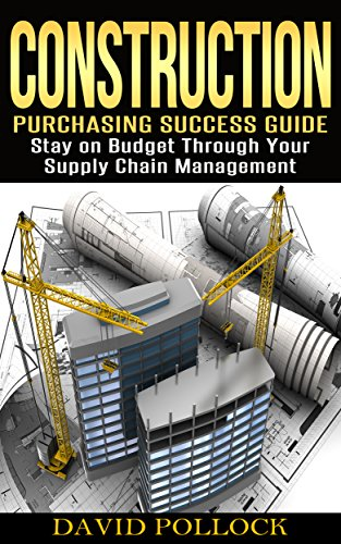 Amazon Com Construction Purchasing Success Guide Stay On Budget