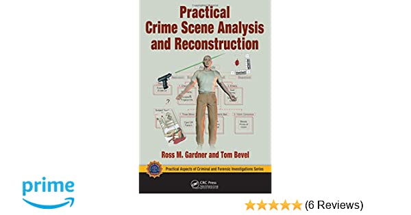 Practical Crime Scene Analysis and Reconstruction (Practical