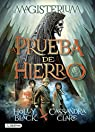 Magisterium 1. La Prueba de Hierro par Holly Black