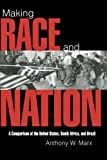 img - for Making Race and Nation: A Comparison of South Africa, the United States, and Brazil (Cambridge Studies in Comparative Politics) book / textbook / text book
