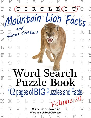 Circle It, Mountain Lion and Vicious Critters Facts, Word Search, Puzzle Book