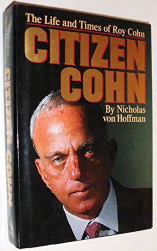 Citizen Cohn by Nicholas von Hoffman