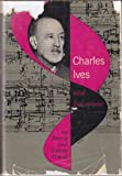 Charles Ives and His Music