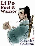 #7: Li Po: Poet & Warrior