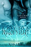 A Way to a Dragon's Heart (A Therian World Novel)