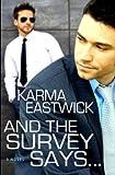 And the Survey Says..., Karma Eastwick, 1602727767