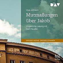 Mutmaßungen über Jakob Hörbuch von Uwe Johnson Gesprochen von: Gert Haucke
