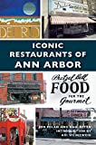 img - for Iconic Restaurants of Ann Arbor book / textbook / text book