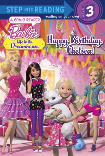 Price comparison product image Happy Birthday,  Chelsea! (Barbie: Life in the Dream House) (Step into Reading)