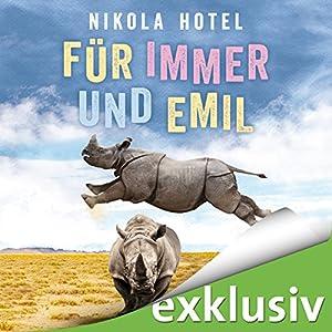 Für immer und Emil Hörbuch