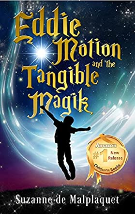 Eddie Motion and the Tangible Magik
