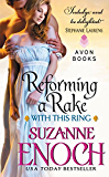Reforming a Rake: Reforming A Rake (With This Ring)