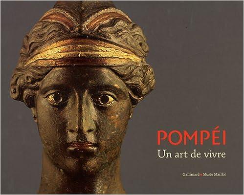 Télécharger en ligne Pompéi, un art de vivre pdf