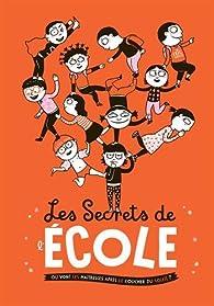 Les secrets de l'école par Eric Veillé