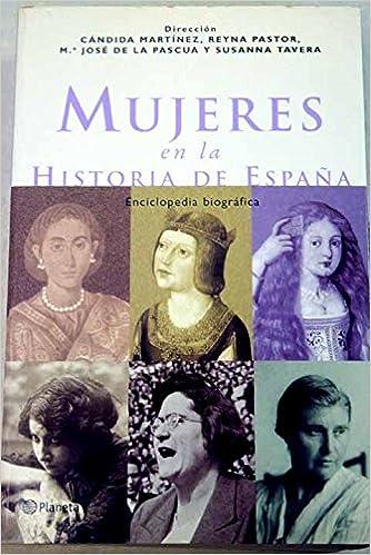 Mujeres en la Historia de España. Enciclopedia biográfica. Tapa ...