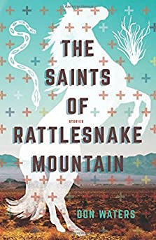 The Saints of Rattlesnake Mountain