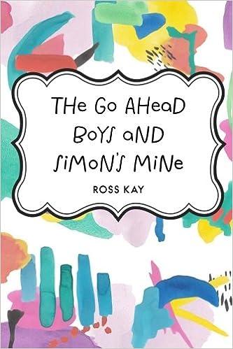Book The Go Ahead Boys and Simon's Mine