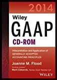 Wiley GAAP 2014: Interpretation and Application of Generally Accepted Accounting Principles (CD-ROM)