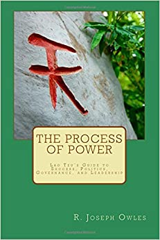 Book The Process of Power: Lao Tzu's Guide to Success, Politics, Governance, and Leadership