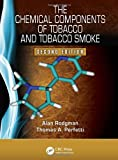 The Chemical Components of Tobacco and Tobacco Smoke, Second Edition, Alan Rodgman and Thomas A. Perfetti, 1466515481