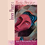 Inner Peace for Busy People | Joan Z. Borysenko