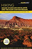 Hiking Grand Staircase-Escalante & the Glen Canyon Region: A Guide to the Best Hiking Adventures in Southern Utah