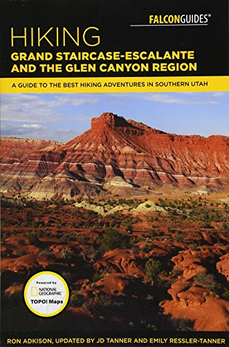 Hiking Grand Staircase-Escalante & the Glen Canyon Region: A Guide to the Best Hiking Adventures in Southern Utah (Best Description Of The Grand Canyon)