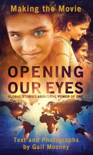 Opening Our Eyes: The Making of the Movie
