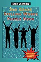 Mad Learning: 2nd Grade Spelling Words Puzzle Book Paperback