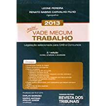 Mini Vade Mecum Trabalho 2013: Legislacao Selecionada Para Oab e Concursos
