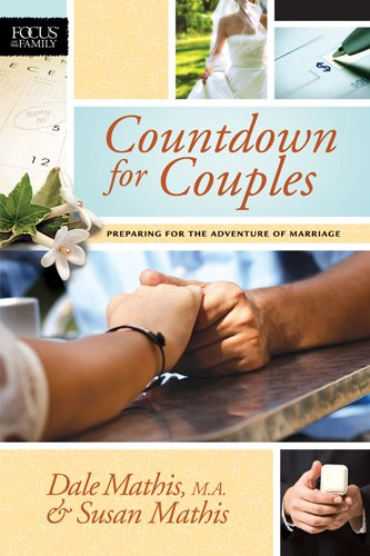 Countdown for Couples: Preparing for the Adventure of Marriage (Focus on the Family -
