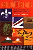 National Dreams, Daniel Francis, 1551520435