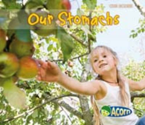Our Stomachs (Acorn: Our Bodies)